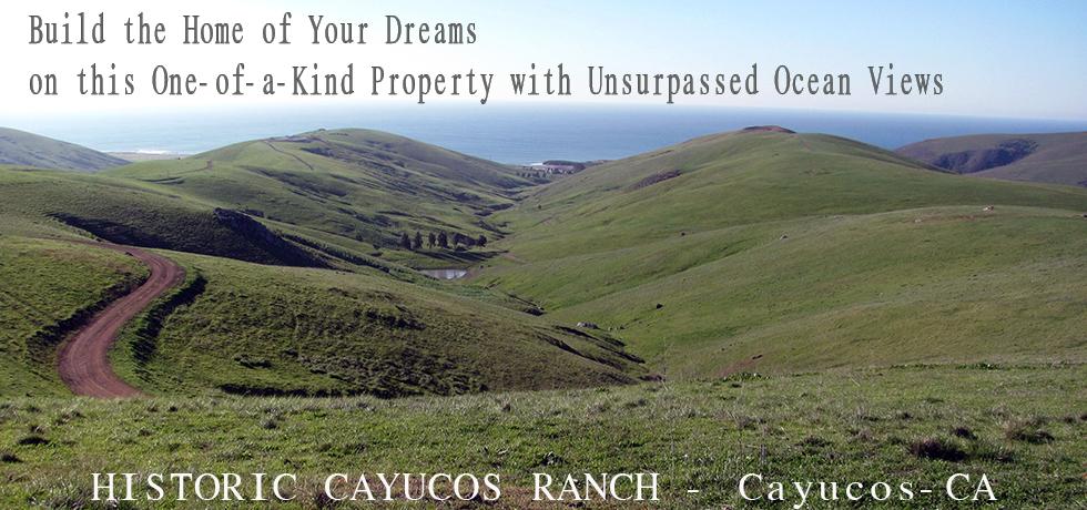 Historic Cayucos Ranch - Cayucos, CA